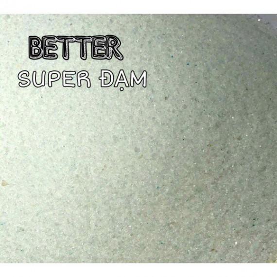 SUPER ĐẠM - Thương Hiệu BETTER